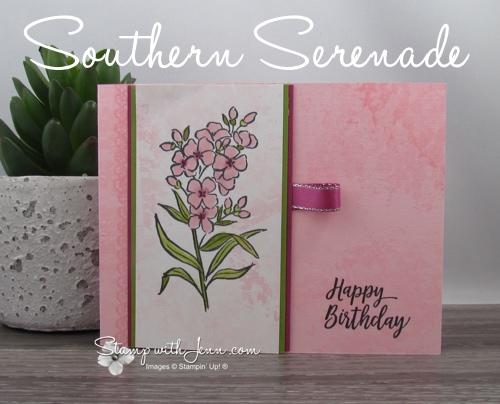 Southern Serenade Pretty Birthday Cards Stamp With Jenn