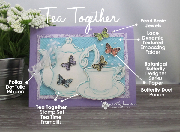 Tea Together Card with Tea Time Framelits with product details