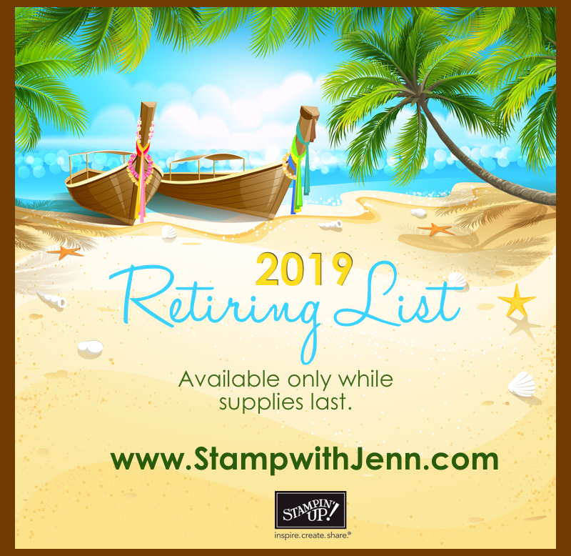 Last Chance Products ~ Retirement List   Stamp with Jenn