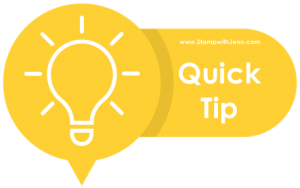 quick tip from stamp with jenn.com