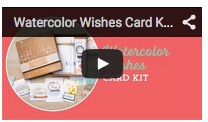 Watercolorwishescardkitvideo