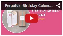 Kit - perpetual birthday calendar video